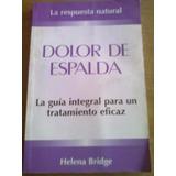 912 Libro Dolor De Espalda Helena Bridge Sudamericana