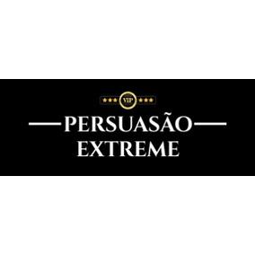 Curso Persuasão Extreme - Coach, Pnl E Liderança + Brinde