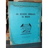 Recursos Minerales Mexico 1969 No Metalicos Geologia Zxc