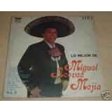 Miguel Aceves Mejia Lo Mejor De... Vol.2