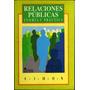 Relaciones Públicas: Teoría Y Práctica - Raymond Simon