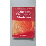 Álgebra Elemental Moderna Mancill Volumen 2