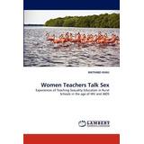 Women Teachers Talk Sex; Khau, Mathabo