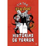 Historias De Terror - Tiktak Draw - Miercoles De Terror