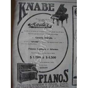 Publicidad Antigua 1912 Piaños Knabe De Mosler Bowen