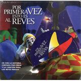 Piñon Fijo Por Primera Vez Esto Es Al Reves - Los Chiquibum