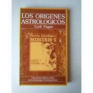 Los Orígenes Astrológicos Cyril Fagan
