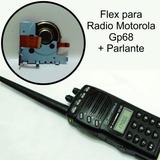 Flex Para Radio Motorola Gp68 + Parlante Instalado