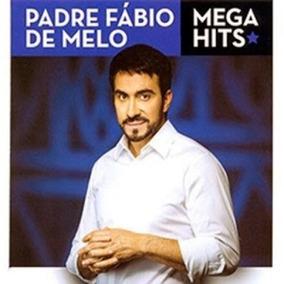Cd - Padre Fábio De Melo - Mega Hits - Novo - Lacrado