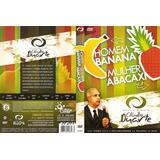 Dvd Homem Banana, Mulher Abacaxi - Cláudio Duarte