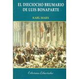 El Dieciocho Brumario De Luis Bonaparte - Karl Marx