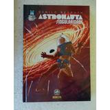 Graphic Msp Nº 6! Astronauta Singularidade Dez 2014! C. Dura