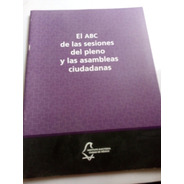 El Abc De Las Sesiones Y Asambleas Ciudadanas Iecdmx