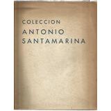 Santamarina, Antonio (colección) Catálogo De La Subasta 1955