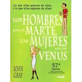 Los Hombres Son De Marte Las Mujeres Son De Venus - J. Gray