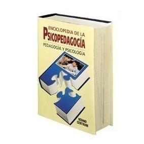 Enciclopedia De La Psicopedagogia Pedagogia 1 Vol Oceano