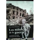 Los Niños De La Guerra Yury & Sonia Winterberg Envío Gratis