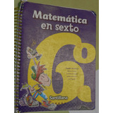 * Matematica En Sexto - C. Broitman - Santillana - L064