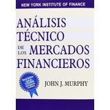 Análisis Técnico De Los Mercados Fin. Y 56 Clásicos De Bolsa