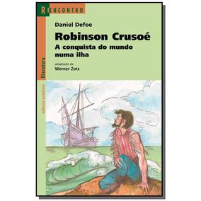 Robinson Crusoe: A Conquista Do Mundo Numa Ilha -