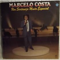 Lp / Vinil Sertanejo: Marcelo Costa - Um Sertanejo ... 1991