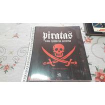 Livro Tudo Sobre Piratas. Uma História Secreta