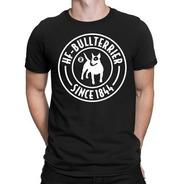Remera Bull Terrier Hf ® (5) Original 100% Serigrafia