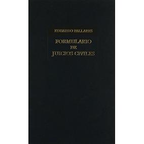 Libro Formulario De Juicios Civiles - Nuevo