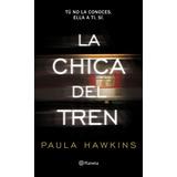 La Chica Del Tren - Hawkins Paula