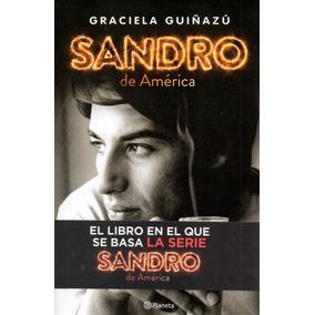 Libro: Sandro De América ( Graciela Guiñazu)