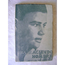 Te Vas Haciendo Hombre. Juan El Presbitero. 1963. $199