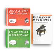 Kit - Livros Leila Fletcher - Curso De Piano Vols. 1, 2 E 3
