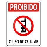 Placa De Aviso Proibido O Uso De Celular