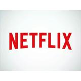 Netflix 1 A 2 Dias + 2 Contas Free