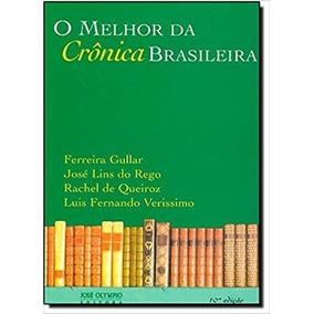 O Melhor Da Crônica Brasileira - Ferreira Gullar