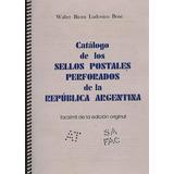 Catalogo De Perforaciones En Sellos De Argentina