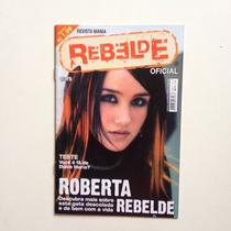 Revista Mania Rebelde Oficial Teste Roberta Nº05