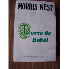 Torre De Babel-aut-morris West-edit-javier Vergara