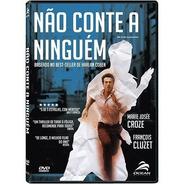 Não Conte A Ninguém - Dvd - François Cluzet - Marina Hands