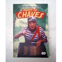 Livro Diario Do Chaves - Roberto Gomez Bolanos