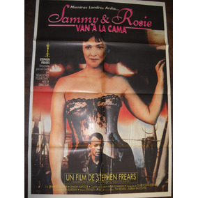 Afiche Cine Sammy Y Rosie Van A La Cama Stephen Frears