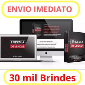 Curso Epidemia De Vendas - Tiago Fonseca + 30000 Brinde