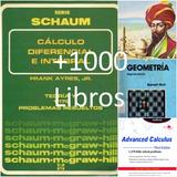 +1000 Libros Solucionarios De Matemática Schaum,bronsht,etc