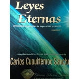 Leyes Eternas 1 Carlos Cuauhtémoc Sanchez