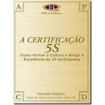 Livro A Certificação 5s Haroldo Ribeiro