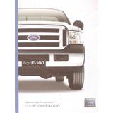 Manual De Ford F100 `2010 En Adelante -original Impecable