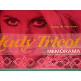 Lady Tricot Memorama, Manual De Uso Y Funcionamiento