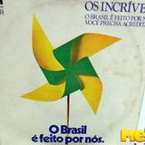 Os Incríveis 1977 O Brasil É Feito Por Nós Compacto
