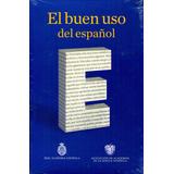 Buen Uso Del Español, El - Real Academia Española / Espasa