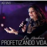 Cd Léa Mendonça Profetizando Vida 2 Cds